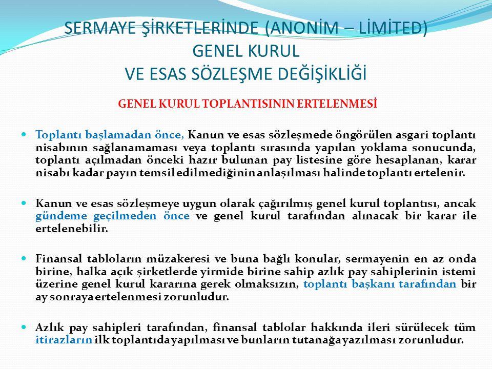 GENEL KURUL TOPLANTISININ ERTELENMESİ