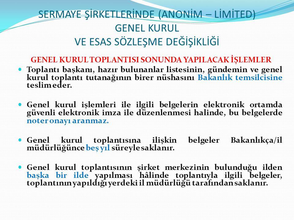 GENEL KURUL TOPLANTISI SONUNDA YAPILACAK İŞLEMLER