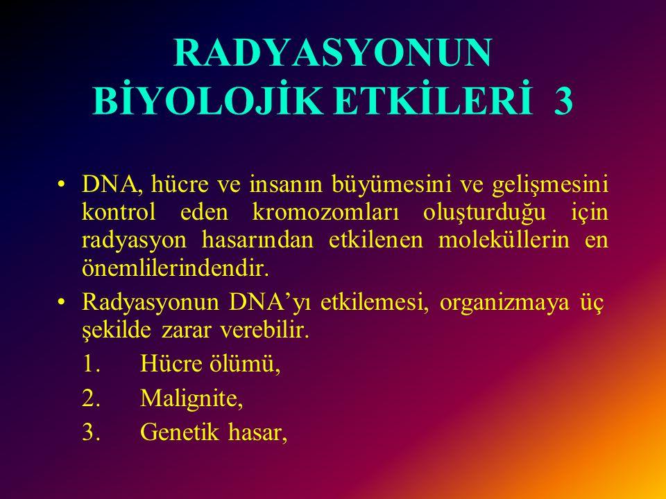 RADYASYONUN BİYOLOJİK ETKİLERİ 3