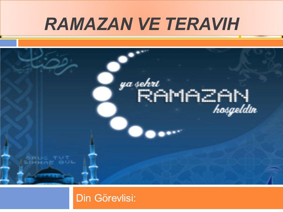 Ramazan ve Teravih Din Görevlisi: