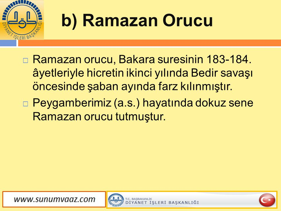 b) Ramazan Orucu