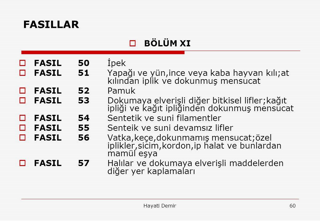 FASILLAR BÖLÜM XI FASIL 50 İpek