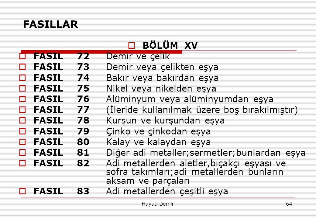 FASILLAR BÖLÜM XV FASIL 72 Demir ve çelik