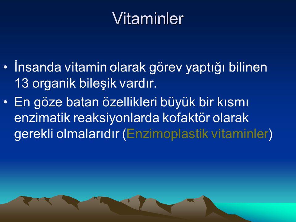 Vitaminler İnsanda vitamin olarak görev yaptığı bilinen 13 organik bileşik vardır.