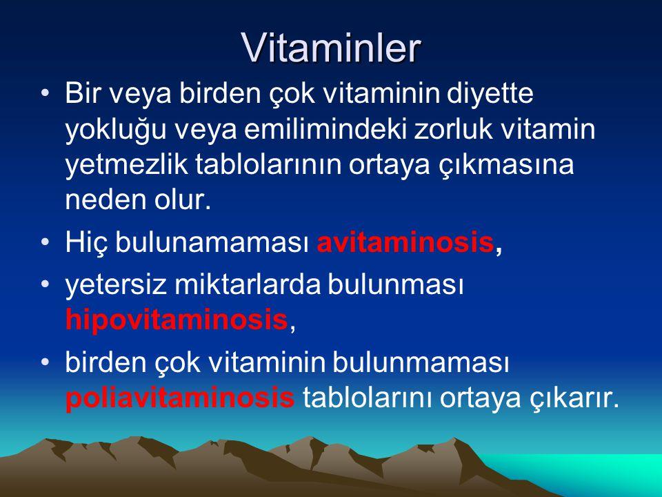 Vitaminler Bir veya birden çok vitaminin diyette yokluğu veya emilimindeki zorluk vitamin yetmezlik tablolarının ortaya çıkmasına neden olur.