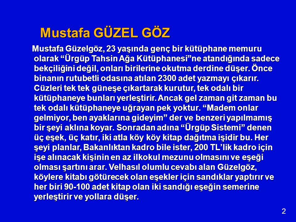 Mustafa GÜZEL GÖZ