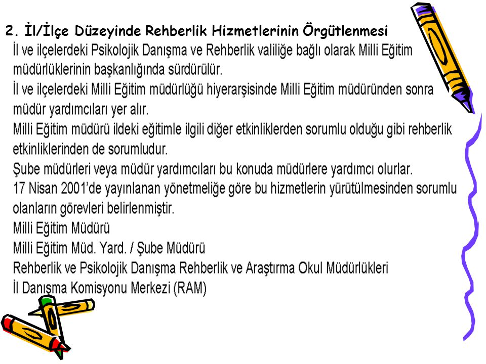 2. İl/İlçe Düzeyinde Rehberlik Hizmetlerinin Örgütlenmesi