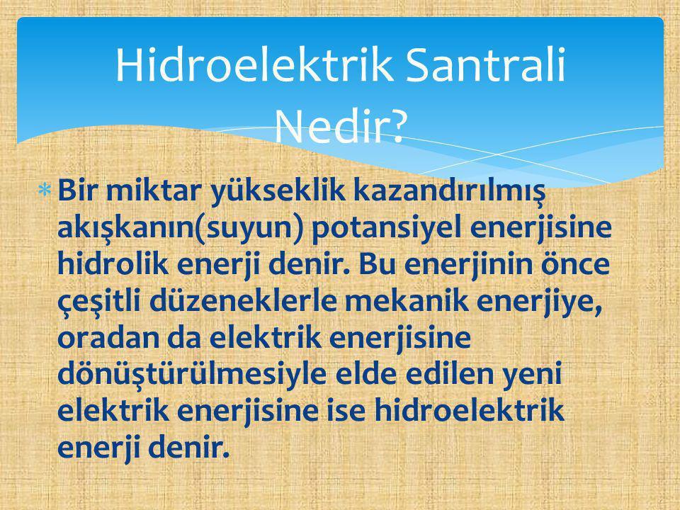 Hidroelektrik Santrali Nedir