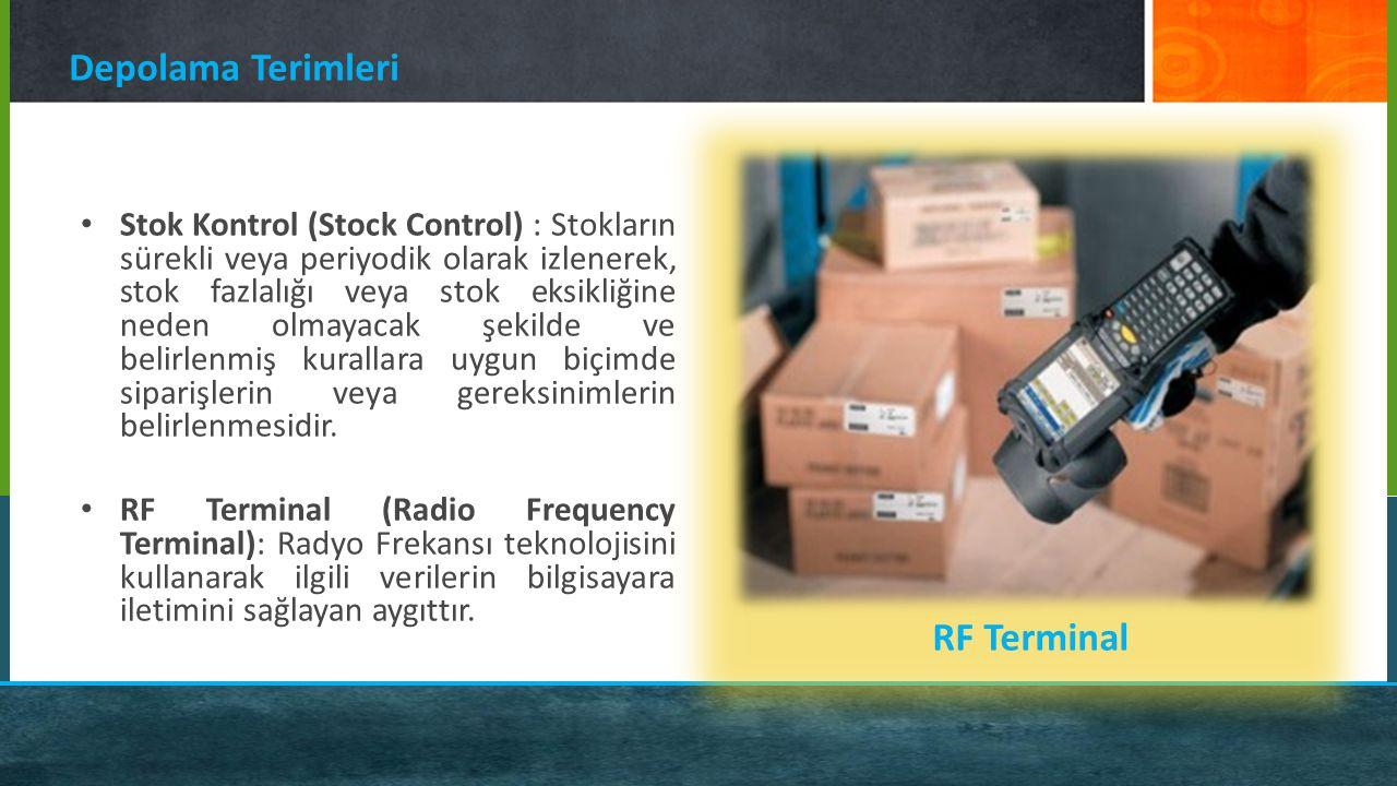 Depolama Terimleri RF Terminal