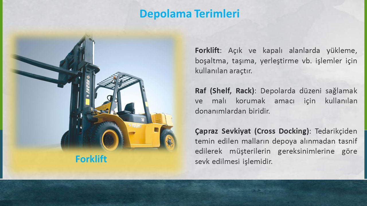 Depolama Terimleri Forklift