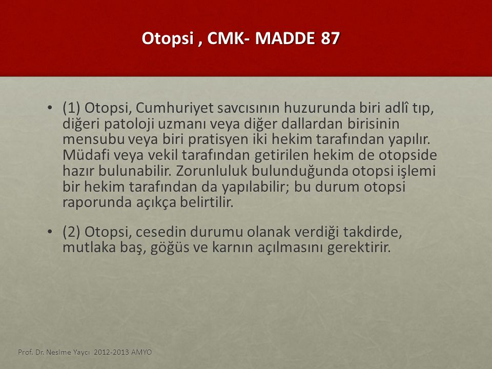Otopsi , CMK- MADDE 87
