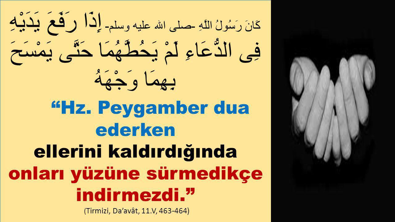 Hz. Peygamber dua ederken