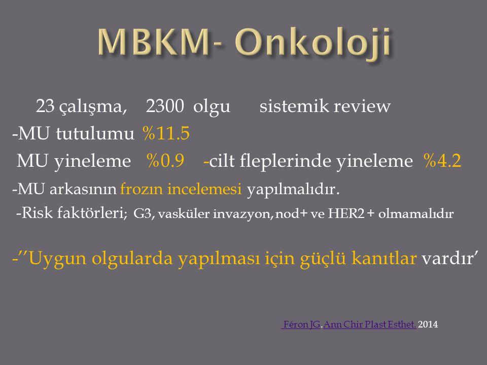 MBKM- Onkoloji 23 çalışma, 2300 olgu sistemik review