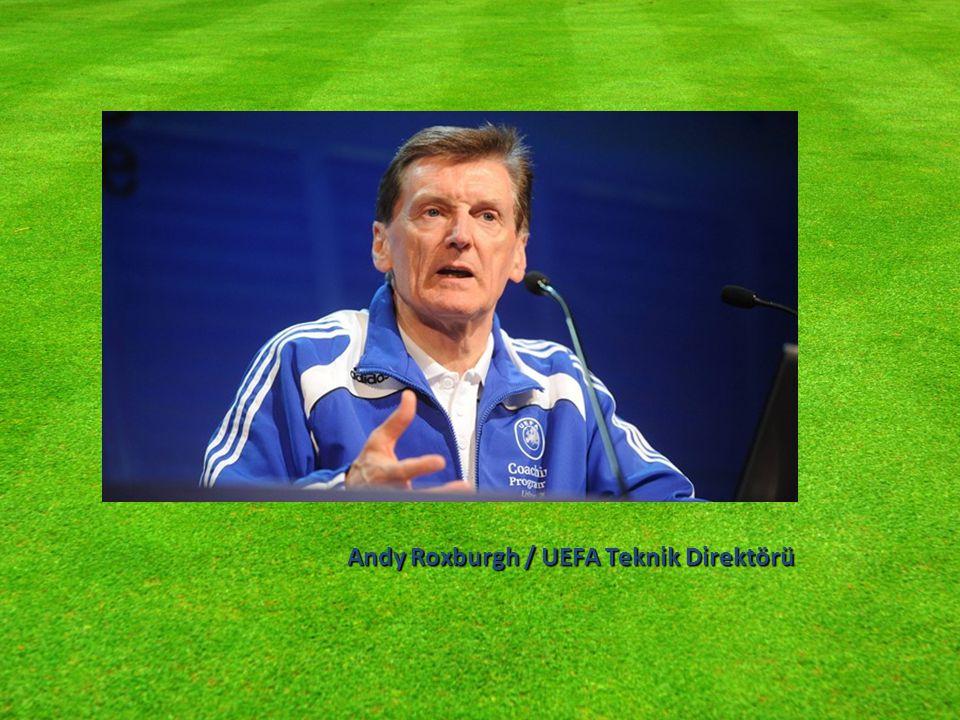 Andy Roxburgh / UEFA Teknik Direktörü