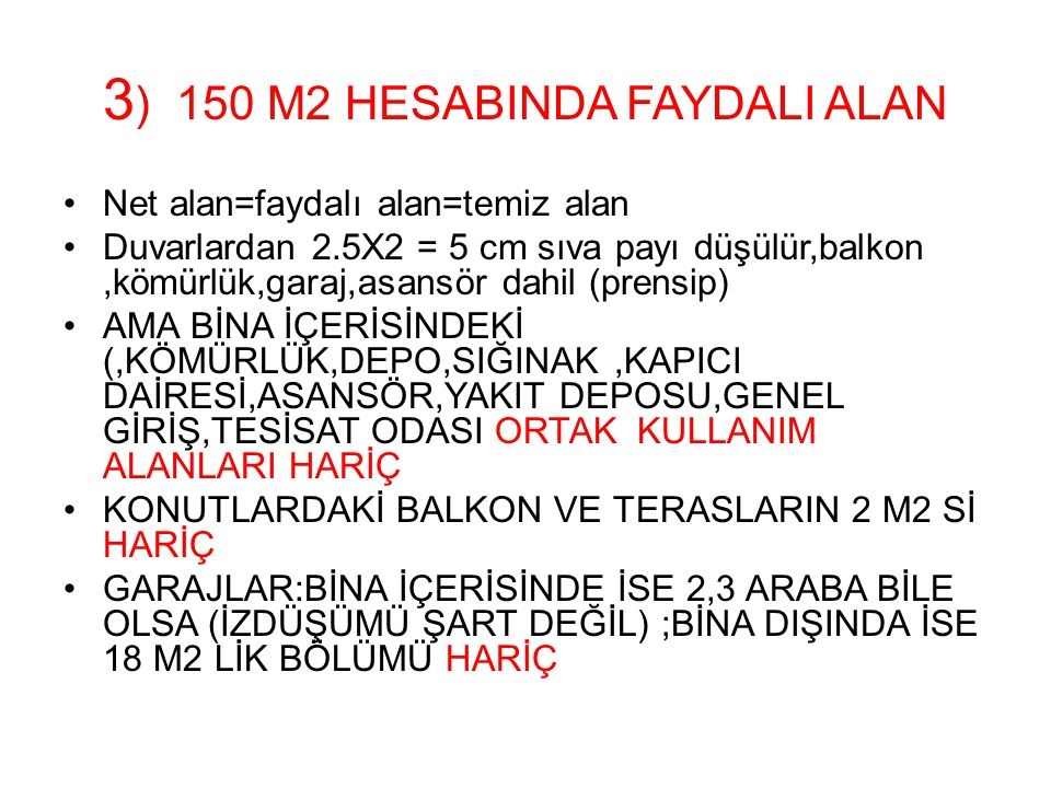 3) 150 M2 HESABINDA FAYDALI ALAN