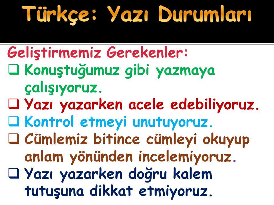 Türkçe: Yazı Durumları