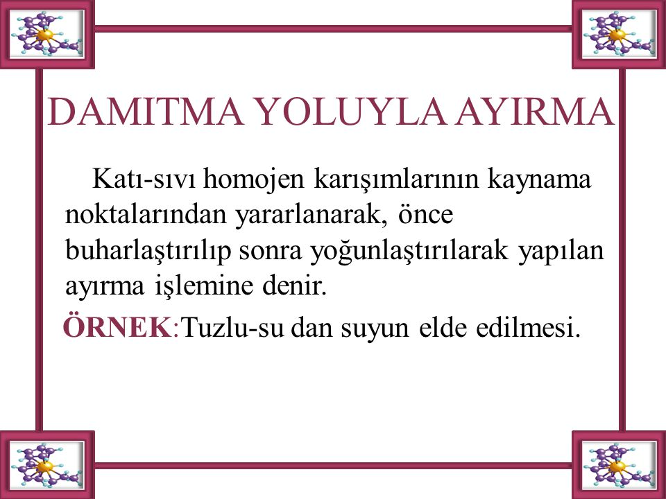 DAMITMA YOLUYLA AYIRMA