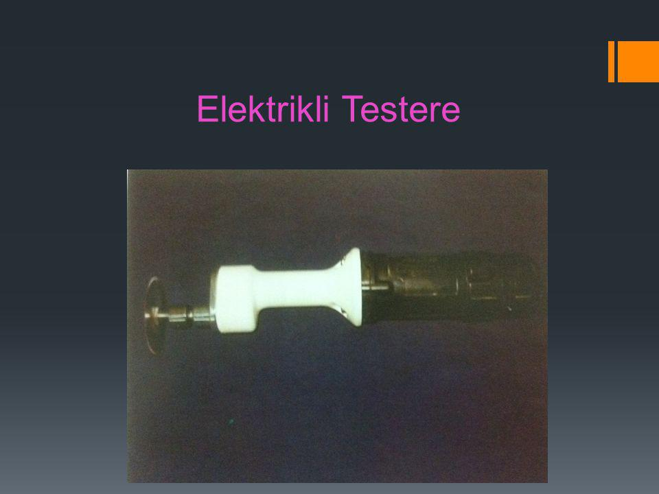 Elektrikli Testere