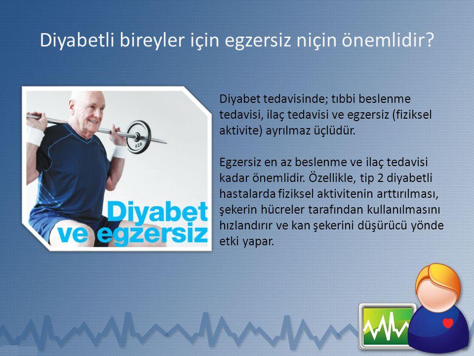 Diyabetli bireyler için egzersiz niçin önemlidir