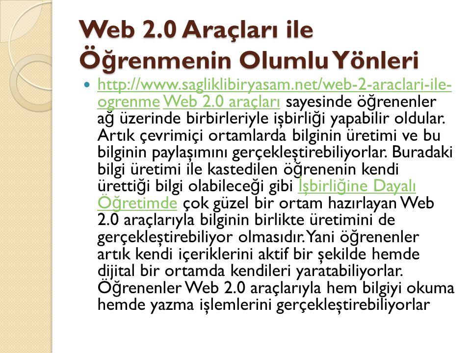 Web 2.0 Araçları ile Öğrenmenin Olumlu Yönleri