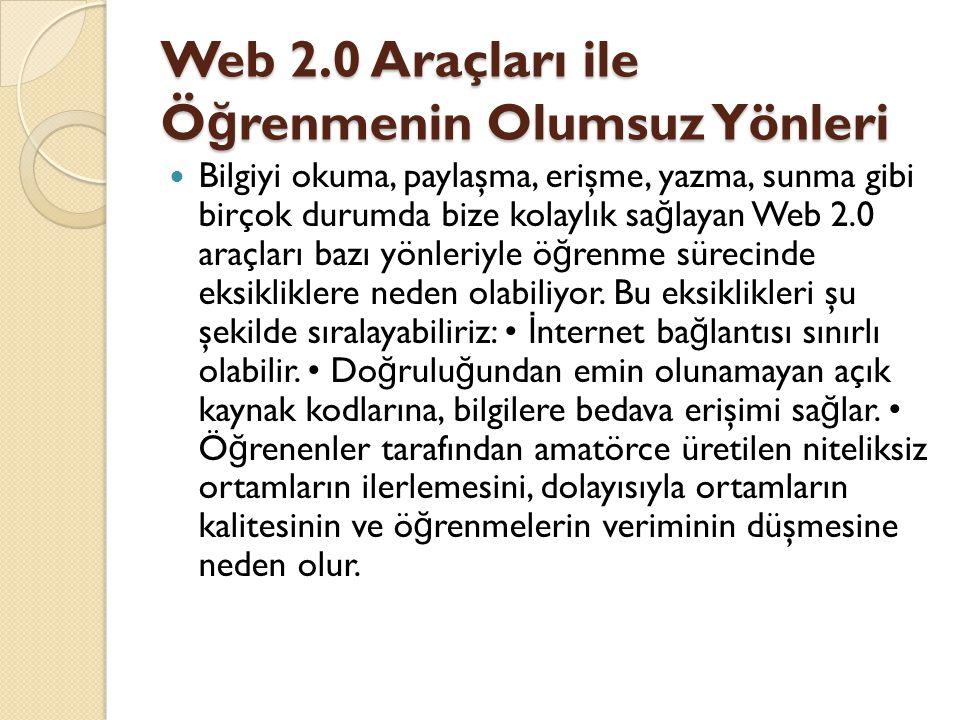 Web 2.0 Araçları ile Öğrenmenin Olumsuz Yönleri