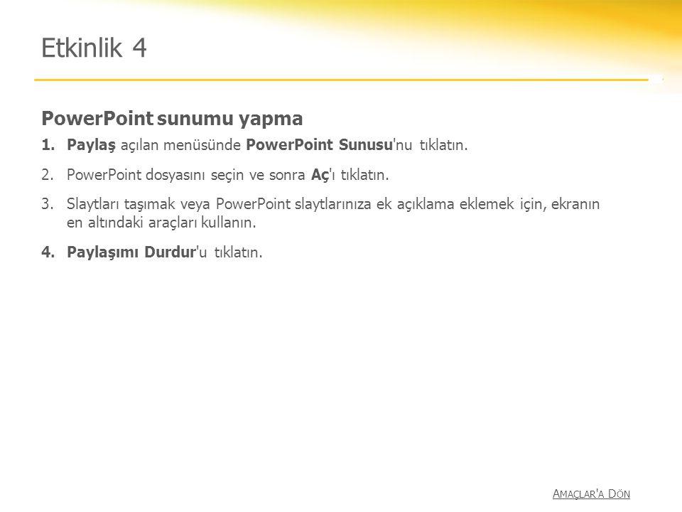 Etkinlik 4 PowerPoint sunumu yapma