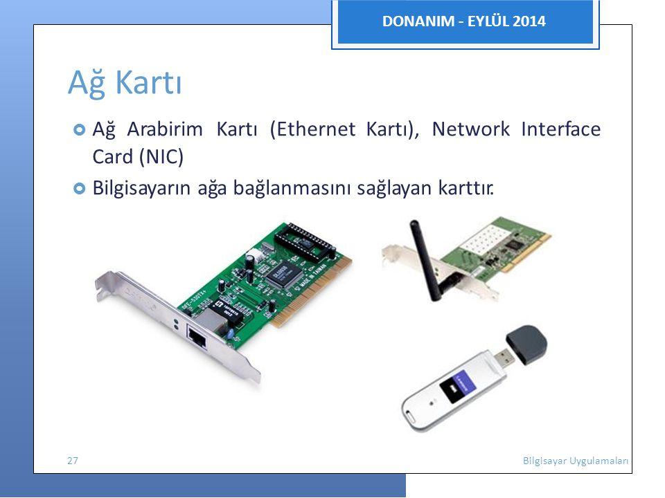 Ağ Kartı Card (NIC) DONANIM - EYLÜL 2014