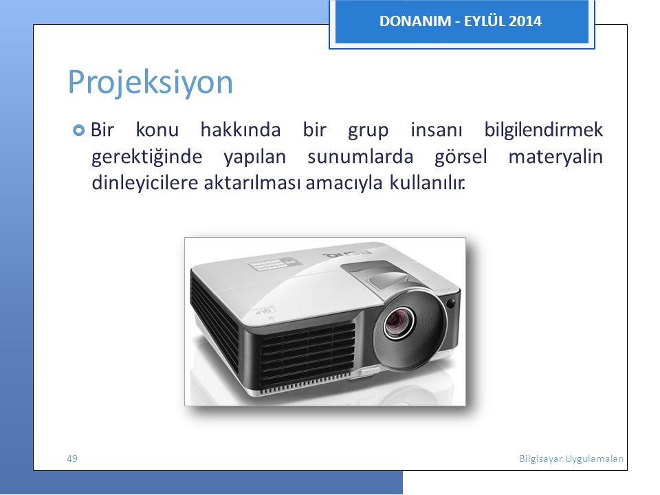 Projeksiyon DONANIM - EYLÜL 2014