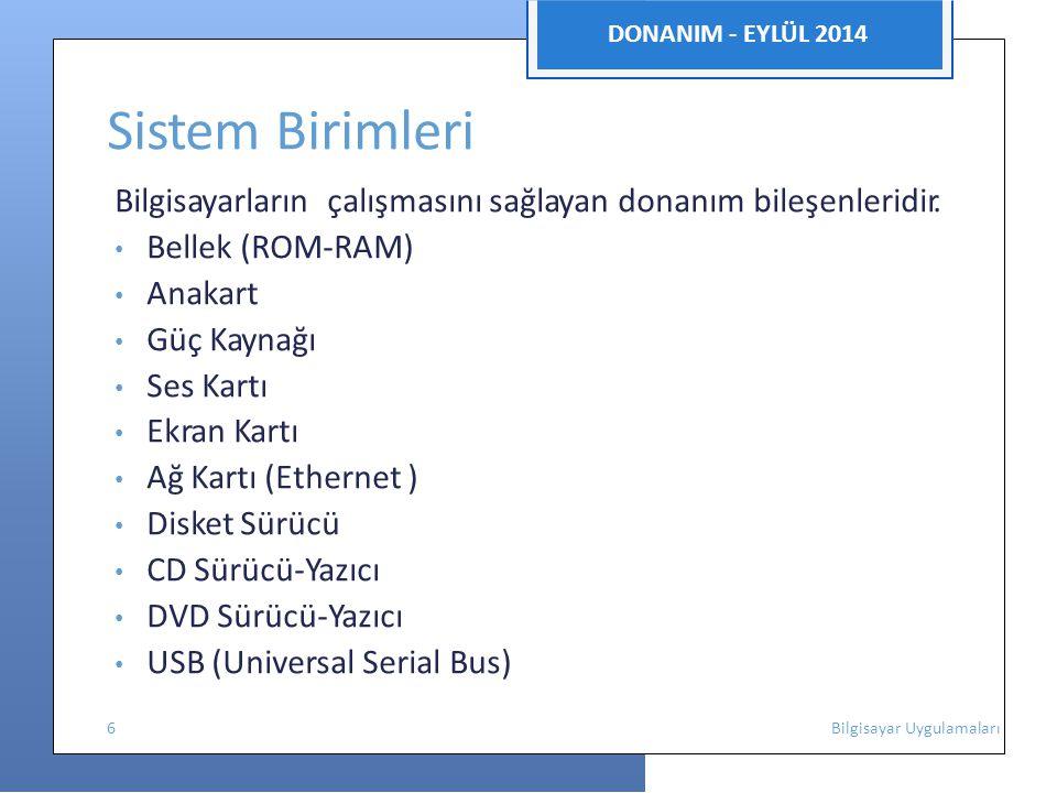 Sistem Birimleri DONANIM - EYLÜL 2014