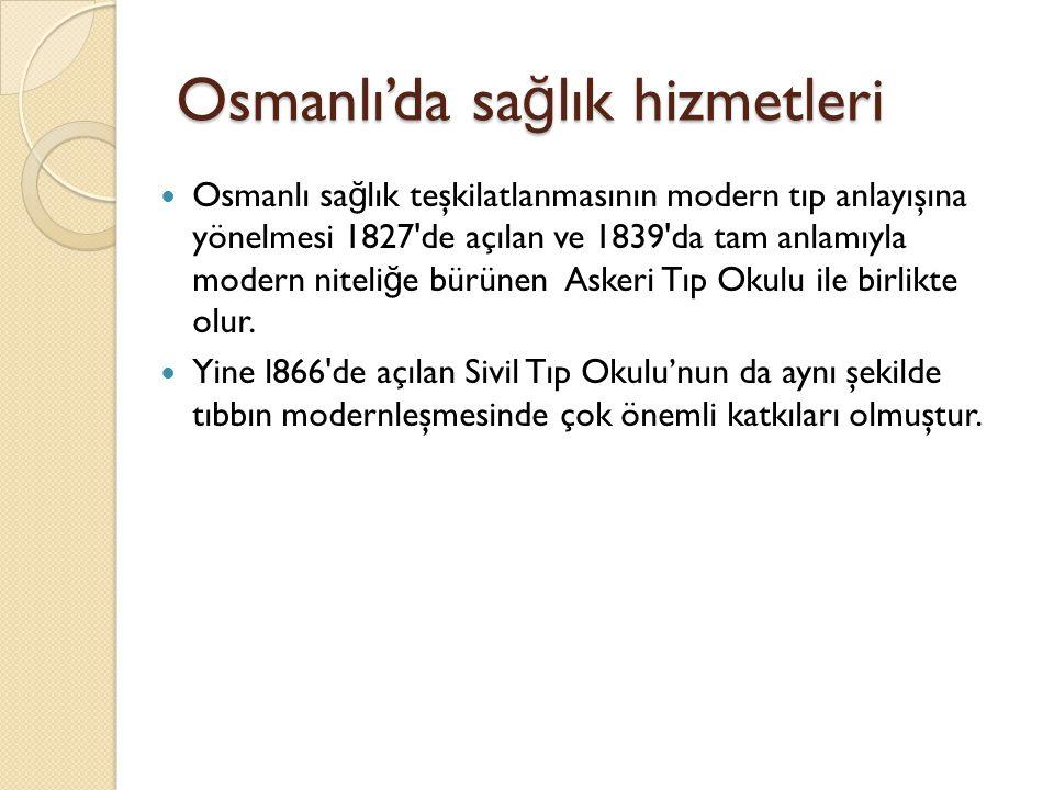 Osmanlı'da sağlık hizmetleri