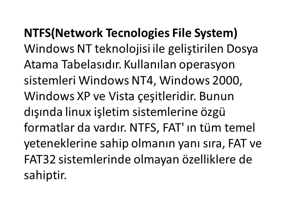 NTFS(Network Tecnologies File System)