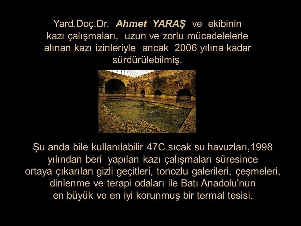 Yard.Doç.Dr. Ahmet YARAŞ ve ekibinin
