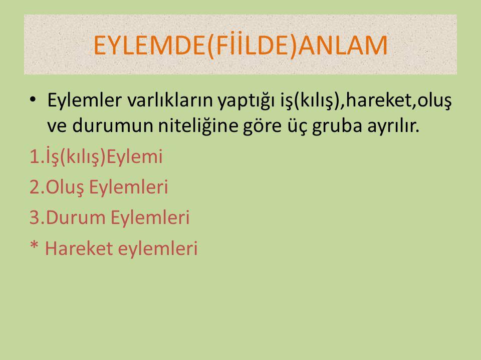 EYLEMDE(FİİLDE)ANLAM