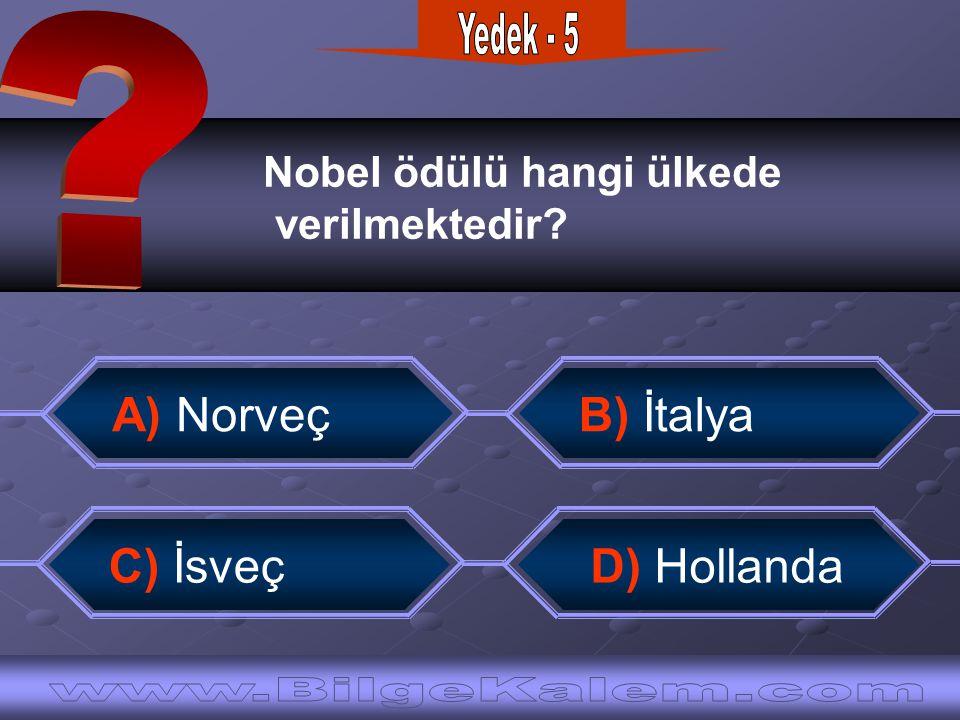 Yedek - 5 A) Norveç B) İtalya C) İsveç