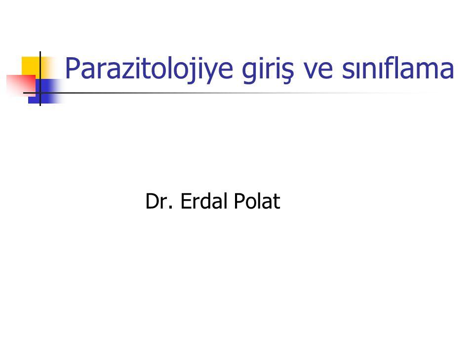 Parazitolojiye giriş ve sınıflama