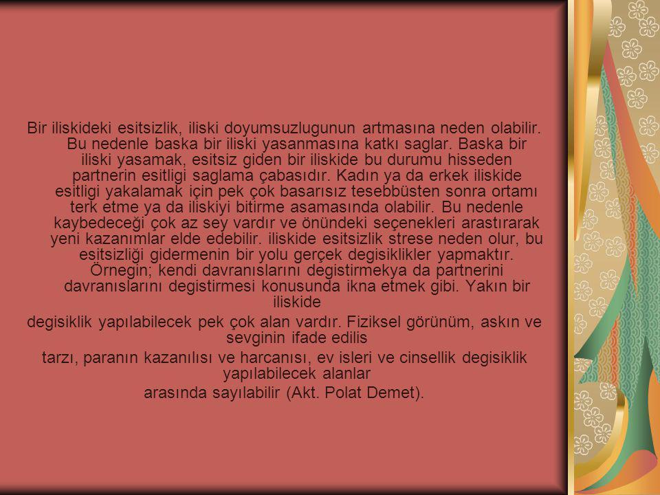 arasında sayılabilir (Akt. Polat Demet).