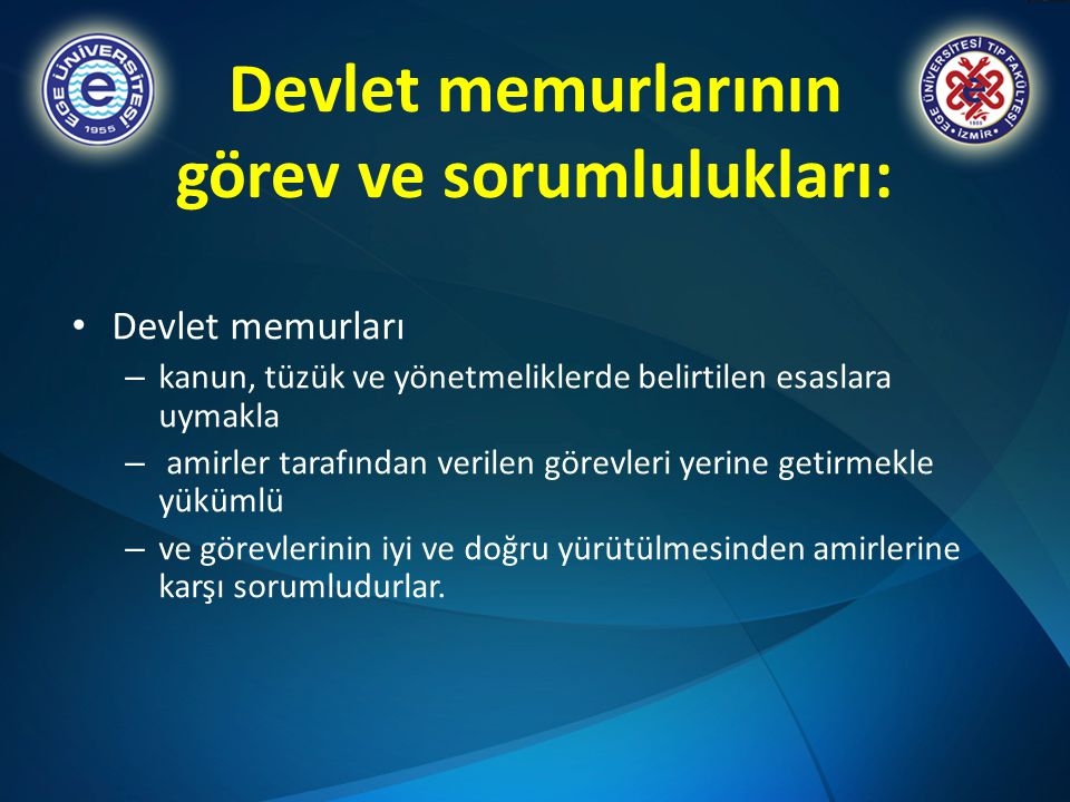 Devlet memurlarının görev ve sorumlulukları: