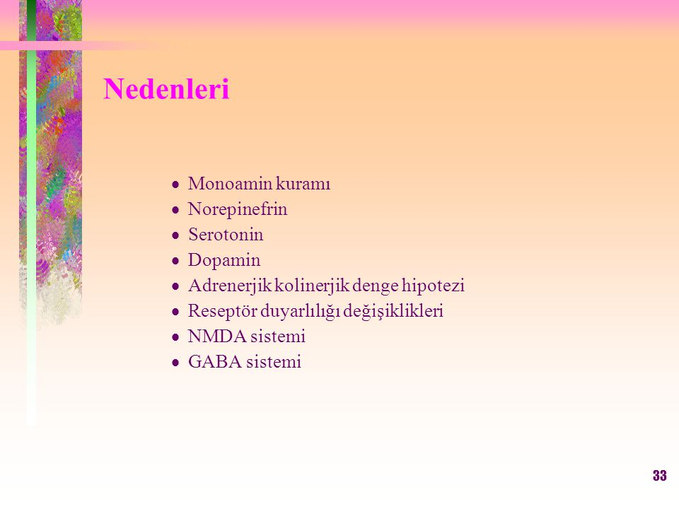 Nedenleri Monoamin kuramı Norepinefrin Serotonin Dopamin