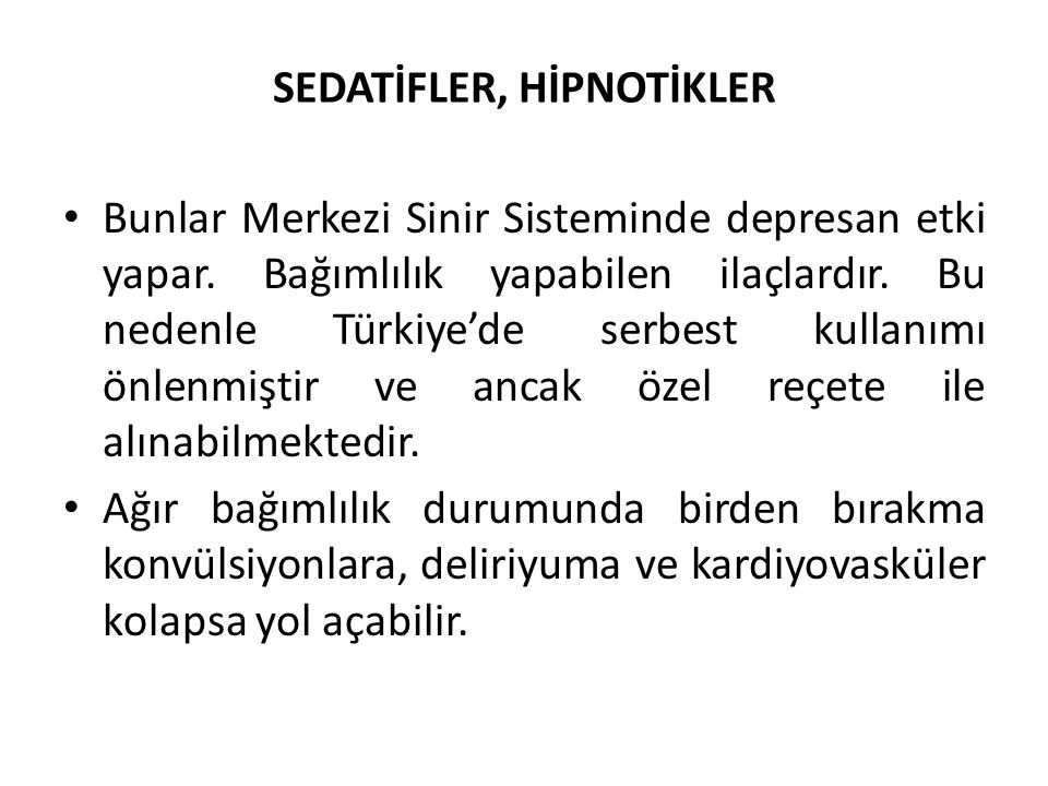 SEDATİFLER, HİPNOTİKLER