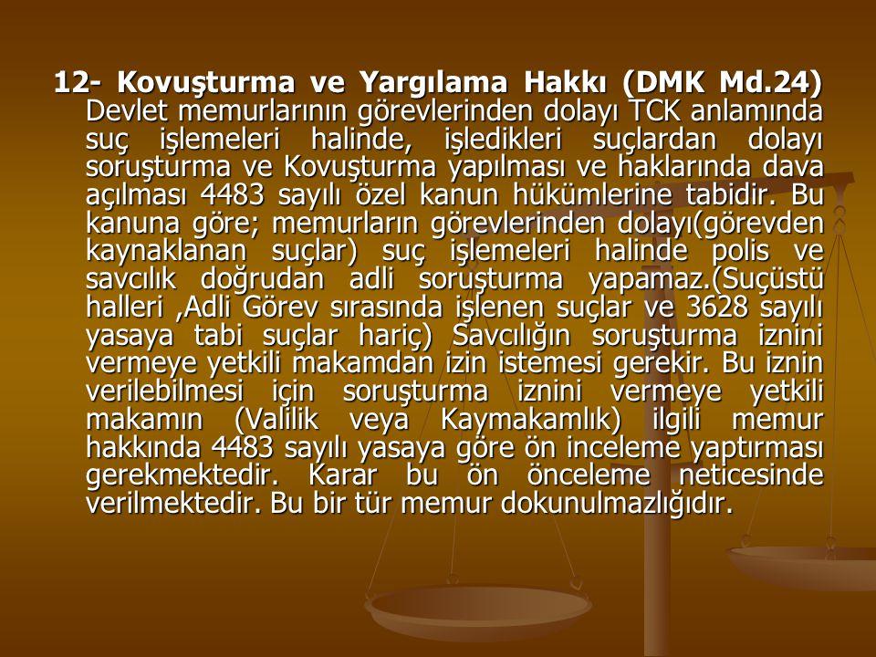 12- Kovuşturma ve Yargılama Hakkı (DMK Md