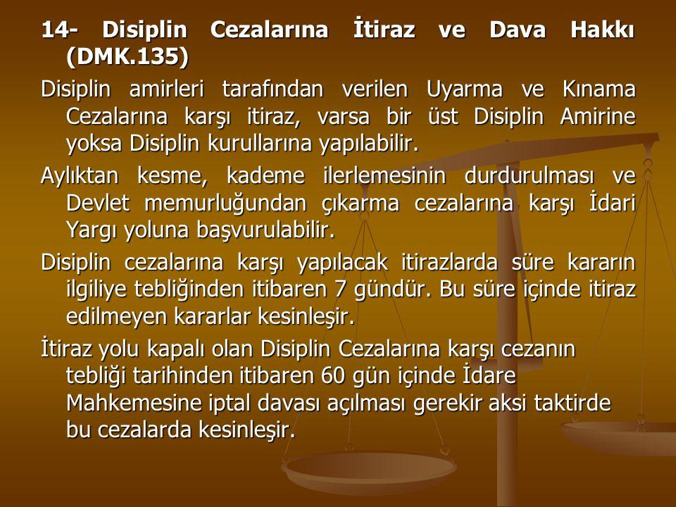14- Disiplin Cezalarına İtiraz ve Dava Hakkı (DMK.135)