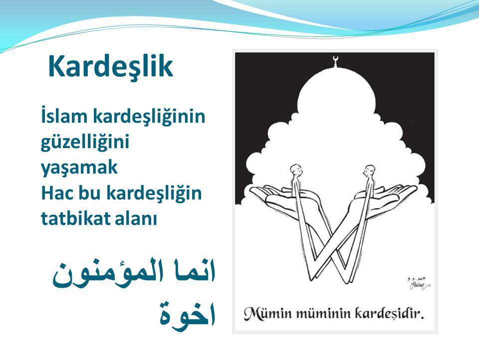 انما المؤمنون اخوة Kardeşlik İslam kardeşliğinin güzelliğini yaşamak