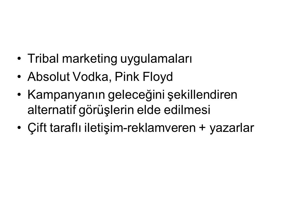 Tribal marketing uygulamaları