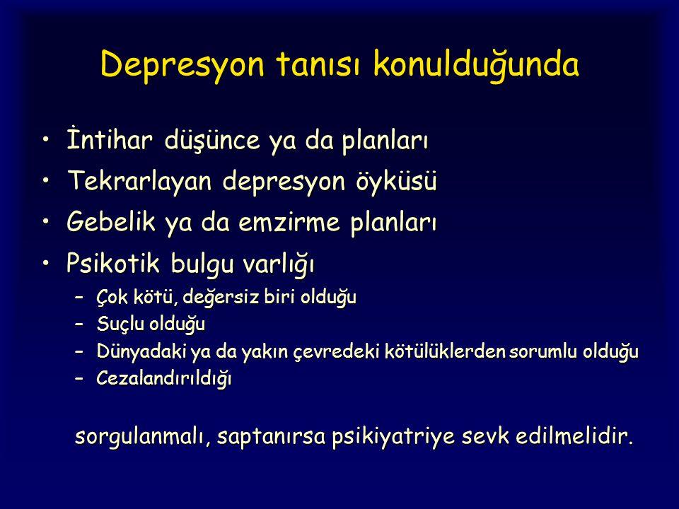 Depresyon tanısı konulduğunda