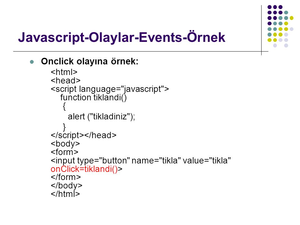 Javascript-Olaylar-Events-Örnek