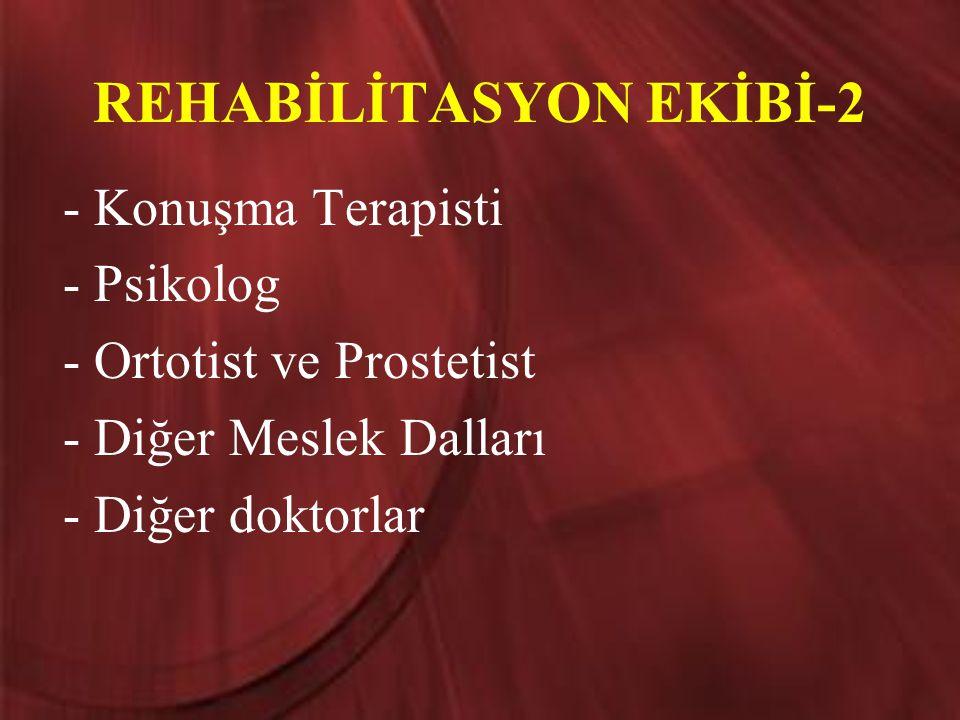 REHABİLİTASYON EKİBİ-2
