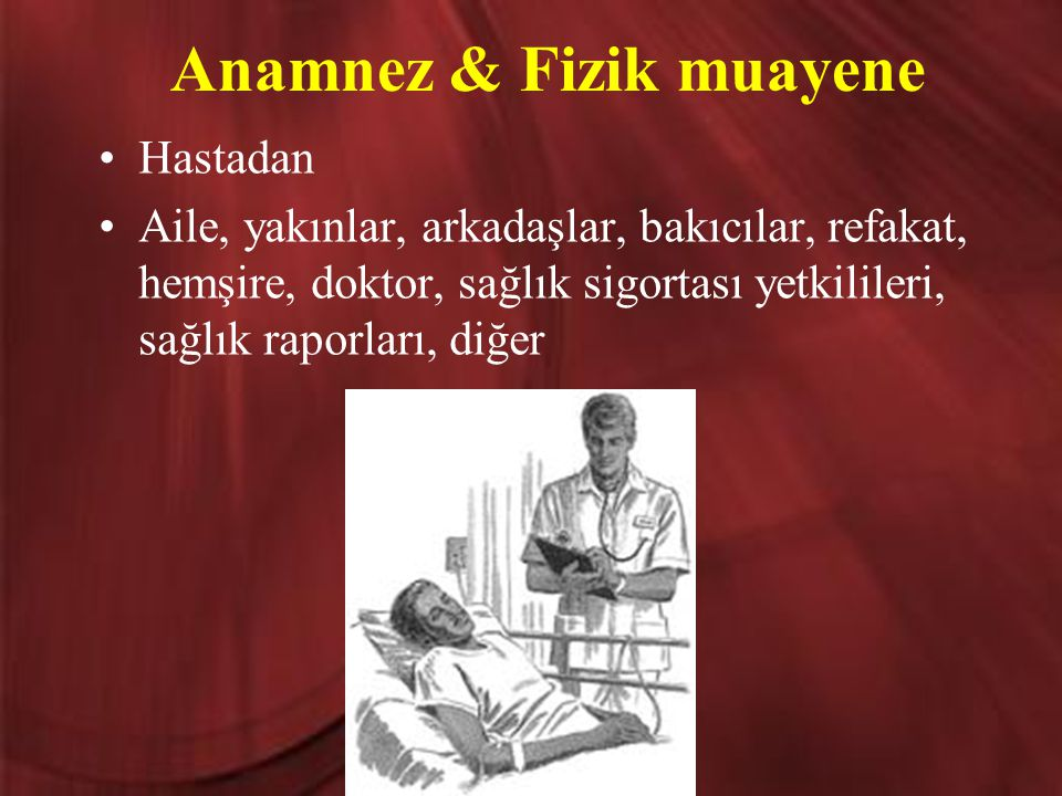 Anamnez & Fizik muayene