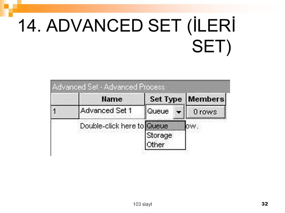14. ADVANCED SET (İLERİ SET)