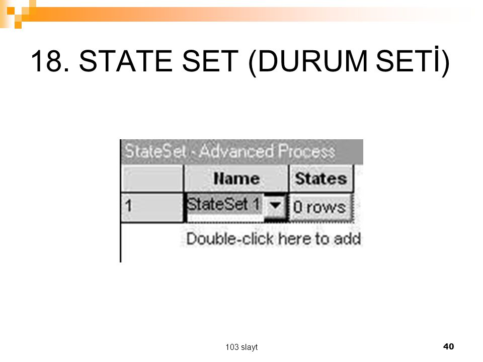 18. STATE SET (DURUM SETİ) 103 slayt