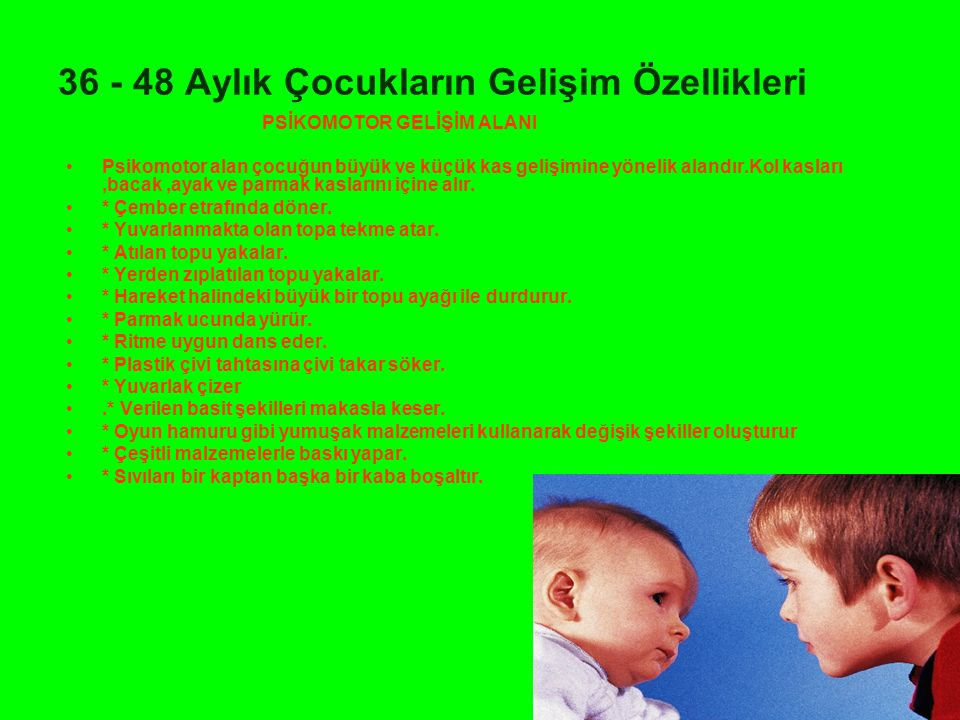 36 - 48 Aylık Çocukların Gelişim Özellikleri